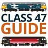British Rail Class 47 Guide